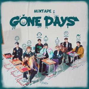 Mixtape : Gone Days - Single