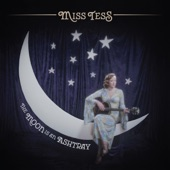 Miss Tess - The Truth Is
