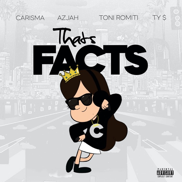 That's Facts (feat. Azjah, Toni Romiti & Ty Dolla $ign) - Single