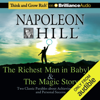 Napoleon Hill Foundation - The Richest Man in Babylon & The Magic Story: Two Classic Parables about Achieving Wealth and Personal Success  (Unabridged) artwork