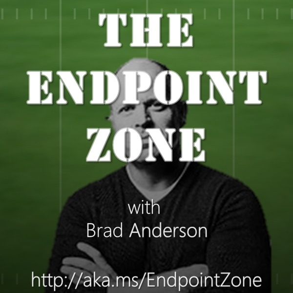 The Endpoint Zone with Brad Anderson (HD)   Listen Free on