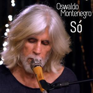 Oswaldo Montenegro - Só