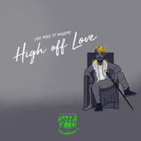 High off Love (feat. Angemi)-Like Mike