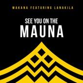 Makana - See You on the Mauna