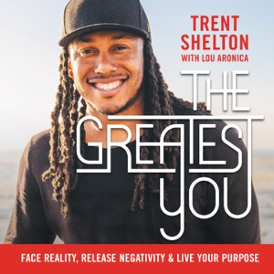 The Greatest You - Trent Shelton audiobook, mp3