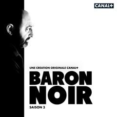 Baron Noir, Saison 3