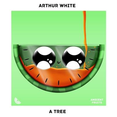 A Tree - Single - Arthur White