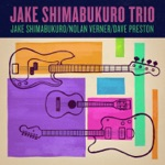 Jake Shimabukuro, Nolan Verner & Dave Preston - Red Crystal