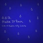 songs like Make It Rain