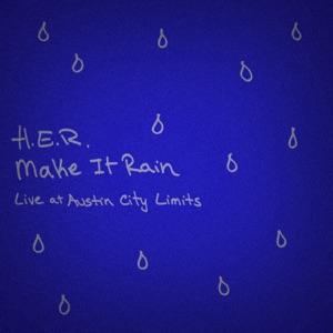 H.E.R. - Make It Rain