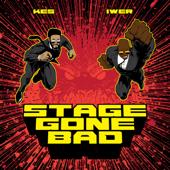 [Download] Stage Gone Bad MP3