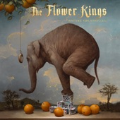 The Flower Kings - Miracles for America