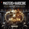 Various Artists - Masters of Hardcore: Magnum Opus (Chapter XLII) artwork
