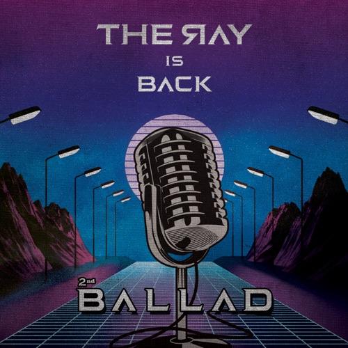The Ray – Ballad