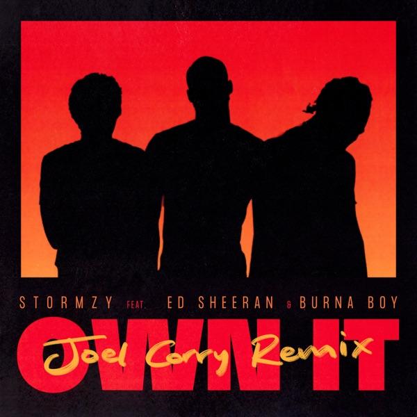 Own It (feat. Ed Sheeran & Burna Boy) [Joel Corry Remix] - Single