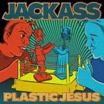 Jackass - Plastic Jesus