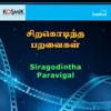 Siragodintha Paravigal Orignal Motion Picture Soundtrack EP