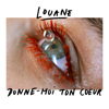 Donne moi ton cœur Radio Edit - Louane mp3