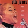 These Foolish Things The Classic Balladry of Etta James