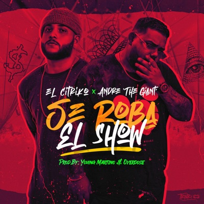 Se Roba el Show - Single - Andre the Giant