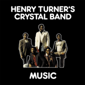 Music - Henry Turner's Crystal Band