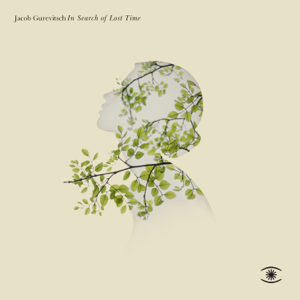 Jacob Gurevitsch - In Search of Lost Time