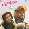 Shankar-Ehsaan-Loy & Yasser Desai - Maheroo (From