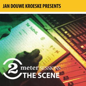 The Scene - Jan Douwe Kroeske presenteert: 2 Meter Sessies - The Scene