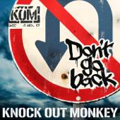 Don't go back/KNOCK OUT MONKEYジャケット画像