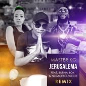 Jerusalema (feat. Burna Boy & Nomcebo Zikode) [Remix] [Radio Edit] - Master KG