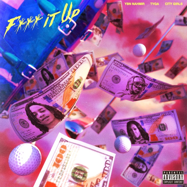 F**k It Up (feat. City Girls & Tyga) - Single