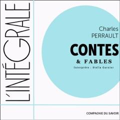 Charles Perrault, L'intégrale des contes et des fables: L'intégrale de...