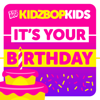 KIDZ BOP Kids - It's Your Birthday artwork