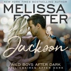 Wild Boys After Dark: Jackson: Wild Billionaires After Dark, Book 3  (Unabridged)