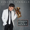 Vincent Ingala - Echoes of the Heart  artwork