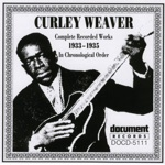 Curley Weaver - Tippin' Tom