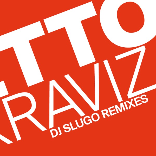 Ghetto Kraviz (DJ Slugo Remixes) - Single