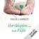 Frieda Lamberti - Herzklopfen und kalte Füße: Herzklopfen 1