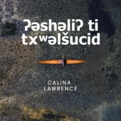 Calina Lawrence - Lushootseed Is Alive