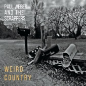 Paul Weber and the Scrappers - Serious Condition