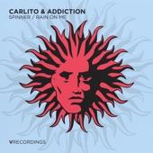 Carlito & Addiction - Spinner