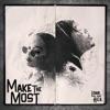 Make the Most feat H E R Single