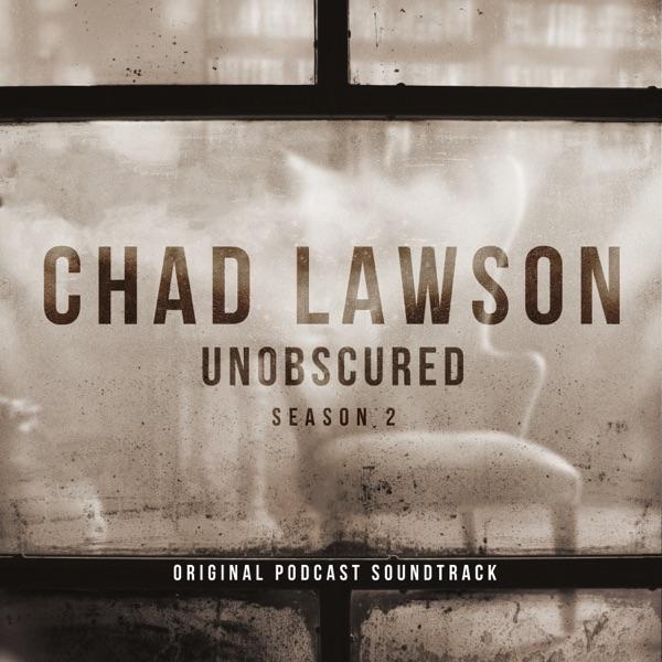 Unobscured (Season 2 - Original Podcast Soundtrack)