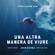 Una altra manera de viure - Estrella Damm 2019 (feat. Maria Rodés & Santi Balmes) - Joan Dausà