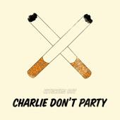 Kitschen Boy - Charlie Don't Party