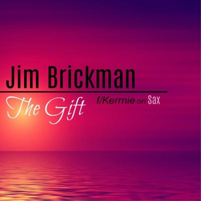 The Gift (feat. Kerrnie) - Single - Jim Brickman