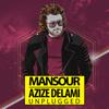 Mansour - Azize Delami (Unplugged) artwork