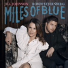 Jill Johnson - Miles Of Blue (feat. Robin Stjernberg) [Radio Edit] bild
