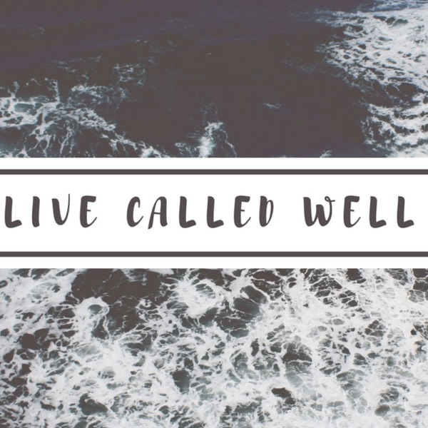 Live Called Well