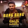 Bang Bang From Arjun Suravaram Single